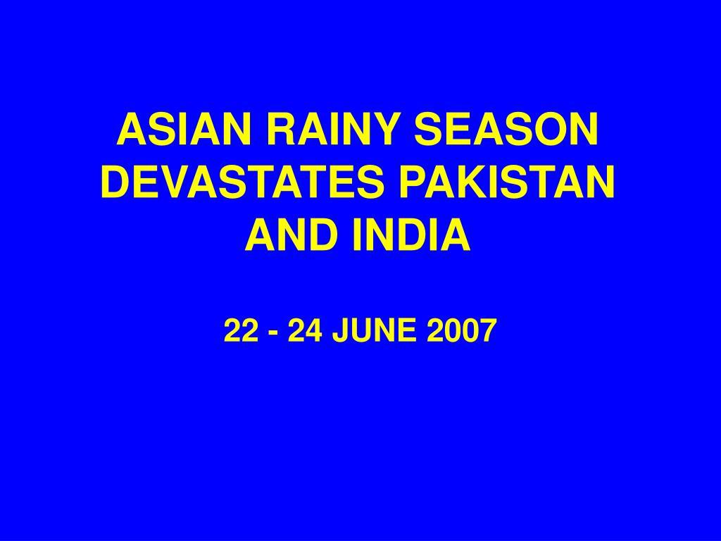 asian rainy season devastates pakistan and india l.