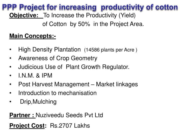 PPP Project for increasing  productivity of cotton