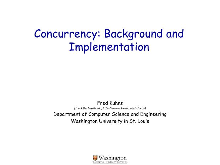 Concurrency background and implementation