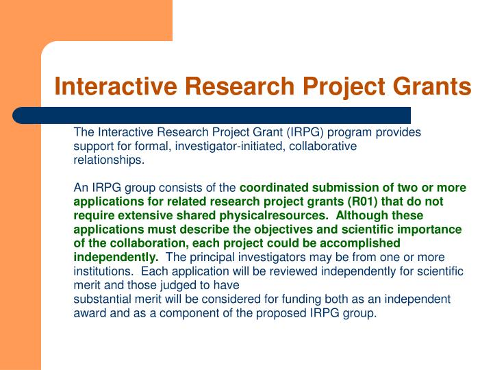 Interactive Research Project Grants