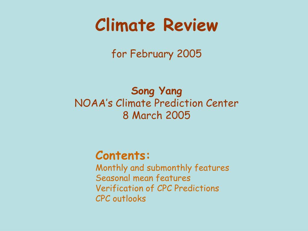 climate review for february 2005 song yang noaa s climate prediction center 8 march 2005 l.