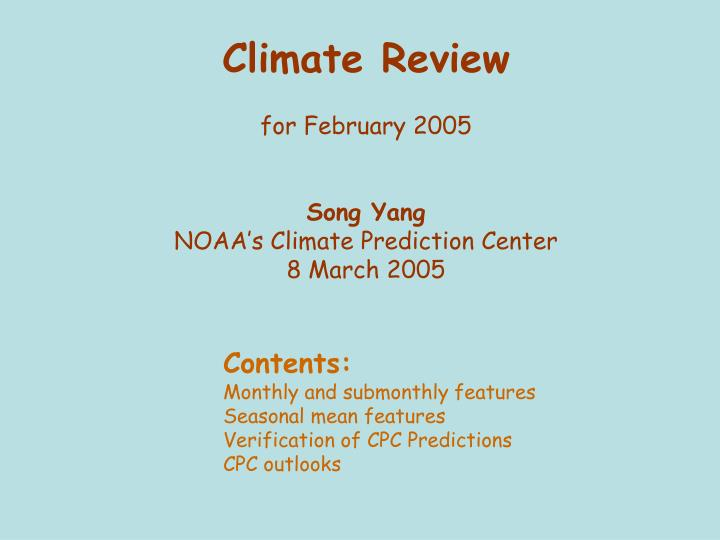 Climate review for february 2005 song yang noaa s climate prediction center 8 march 2005
