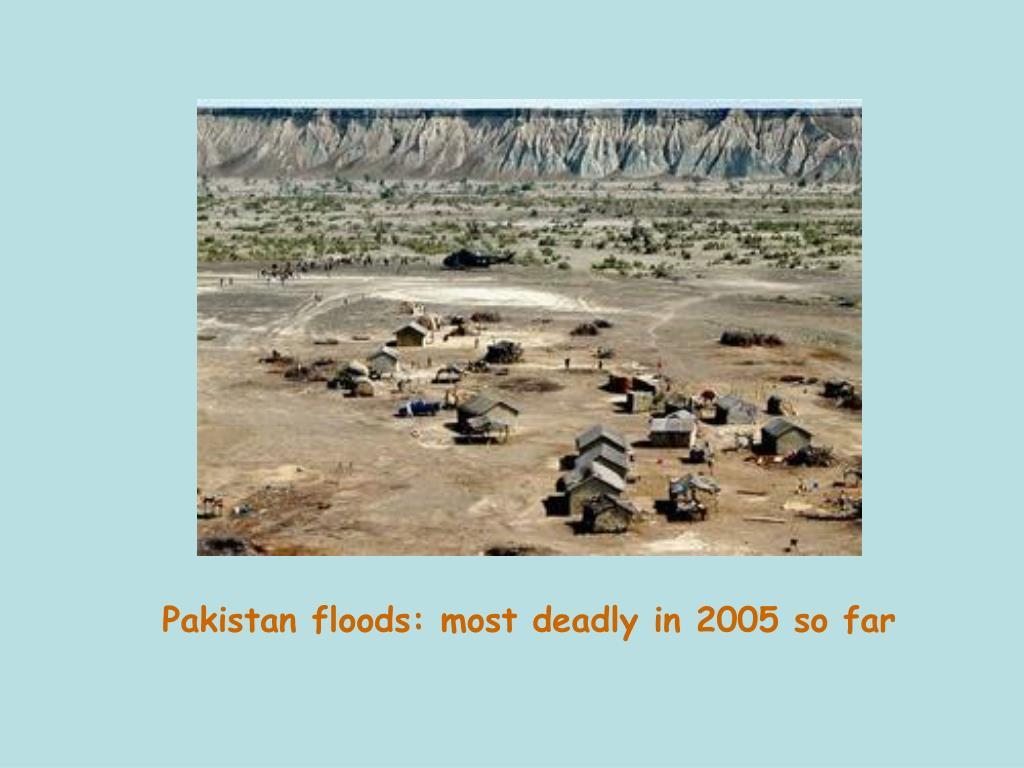 Pakistan floods: most deadly in 2005 so far