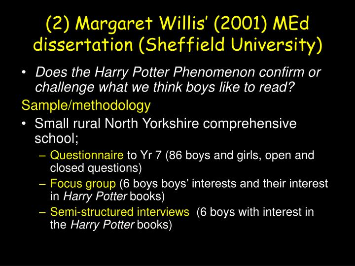 (2) Margaret Willis' (2001) MEd dissertation (Sheffield University)