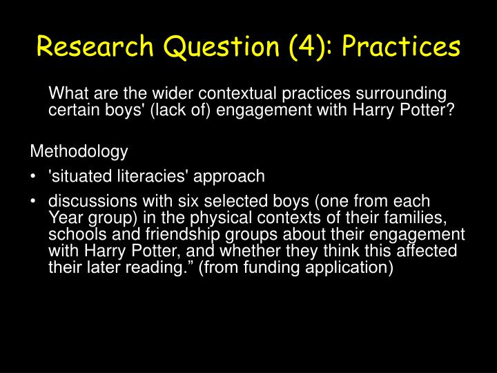 Research Question (4): Practices