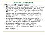 question 3 suite et fin