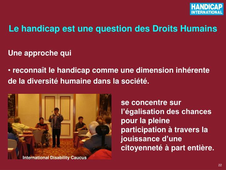 Le handicap est une question des Droits Humains