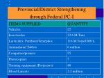 provincial district strengthening through federal pc i