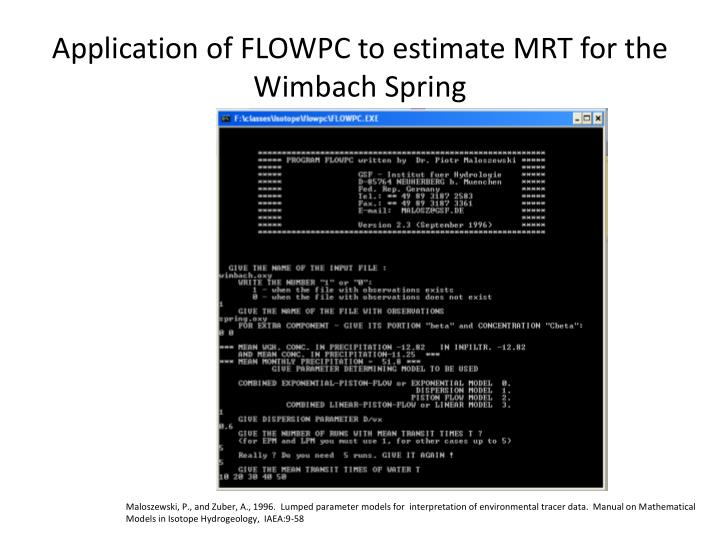 Application of FLOWPC to estimate MRT for the Wimbach Spring