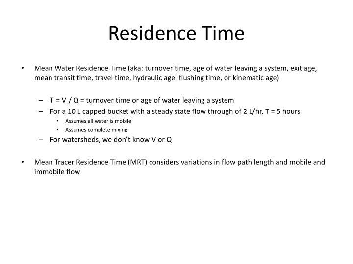 Residence time1