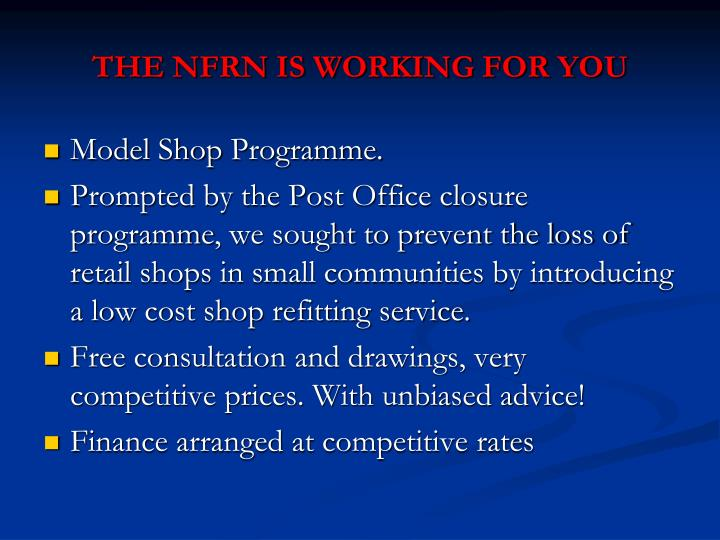 THE NFRN IS WORKING FOR YOU