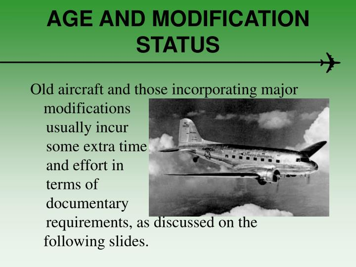 AGE AND MODIFICATION STATUS