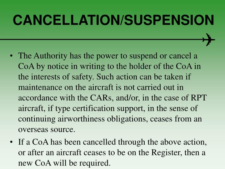 CANCELLATION/SUSPENSION