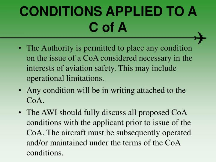 CONDITIONS APPLIED TO A  C of A