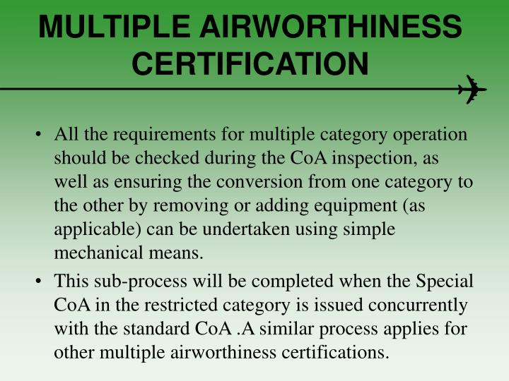 MULTIPLE AIRWORTHINESS CERTIFICATION