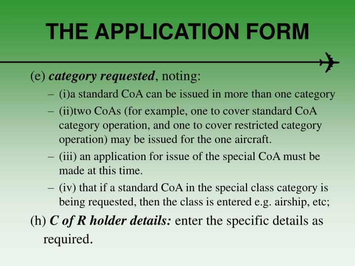 THE APPLICATION FORM