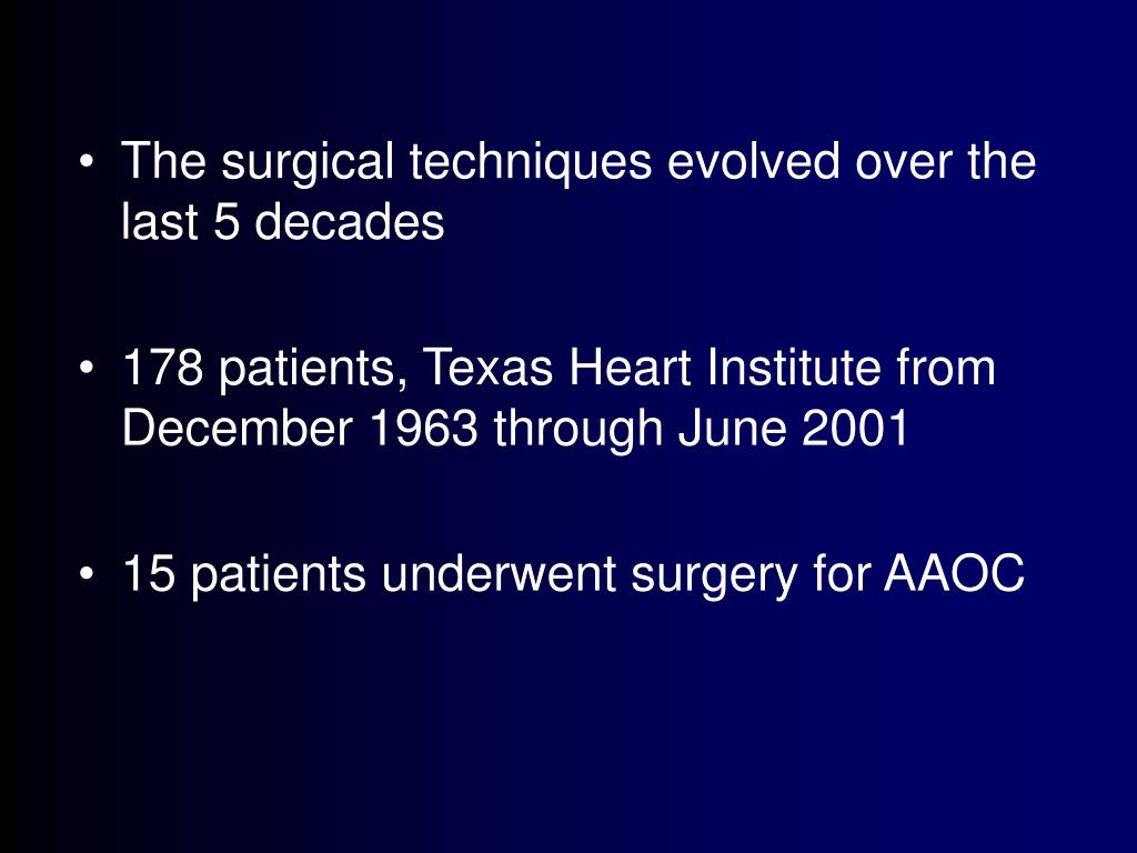 The surgical techniques evolved over the last 5 decades