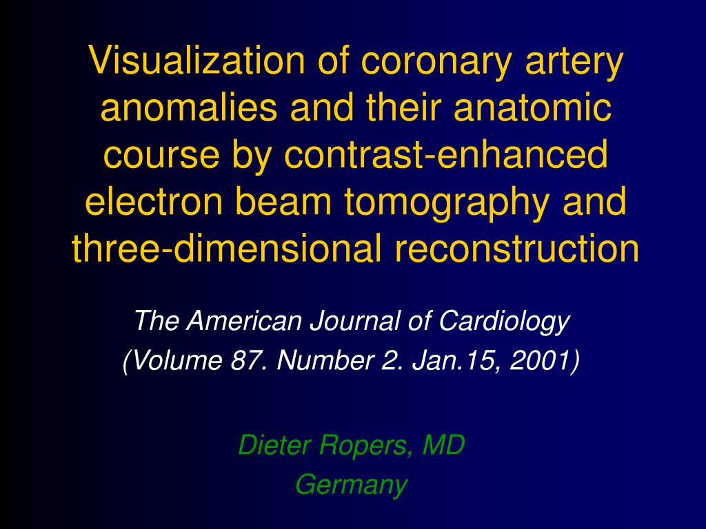 Visualization of coronary artery anomalies and their anatomic course by contrast-enhanced electron beam tomography and three-dimensional reconstruction