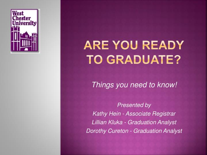 are you ready to graduate n.