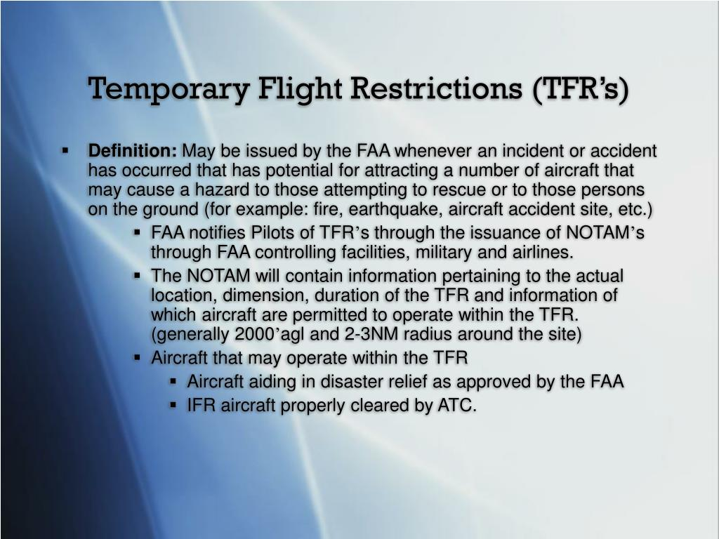 Temporary Flight Restrictions (TFR's)