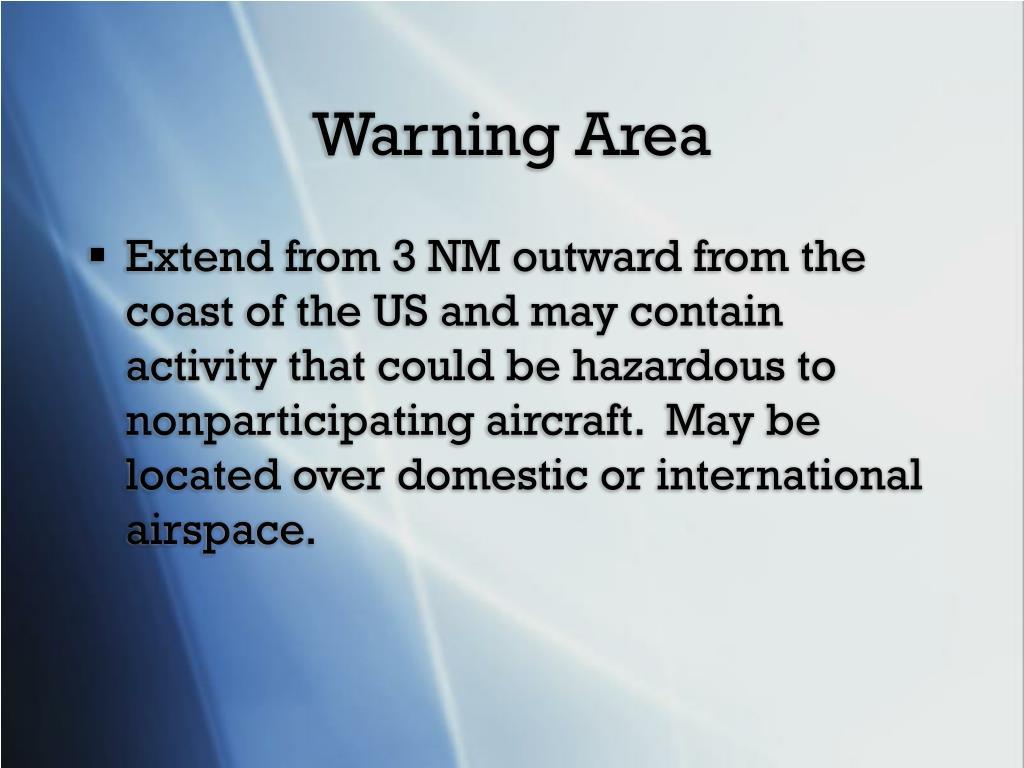 Warning Area