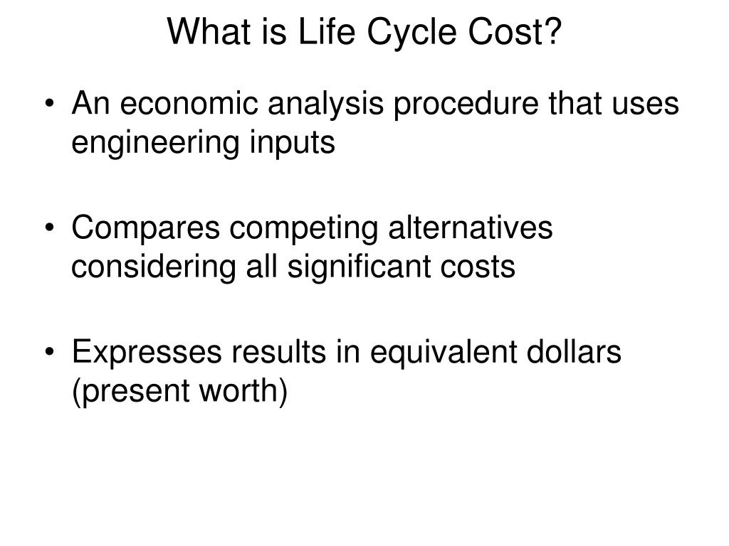 What is Life Cycle Cost?