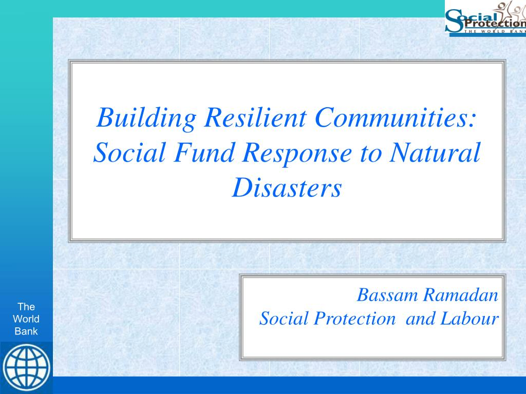 building resilient communities social fund response to natural disasters l.