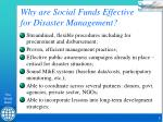 why are social funds effective for disaster management5