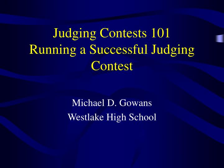judging contests 101 running a successful judging contest n.