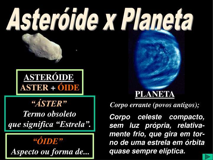 Asteróide x Planeta