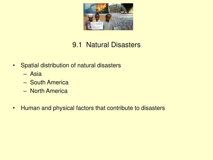 9 1 natural disasters