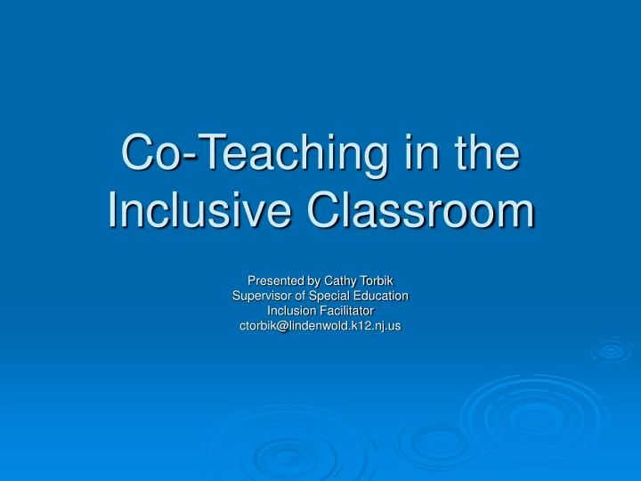 co teaching in the inclusive classroom n.