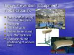 injury prevention equipment modifications