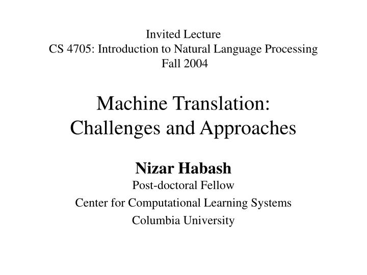 machine translation challenges and approaches n.