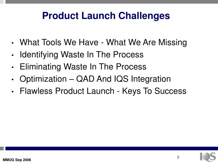 Product launch challenges