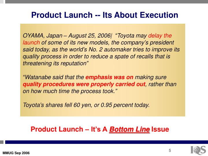 Product Launch -- Its About Execution