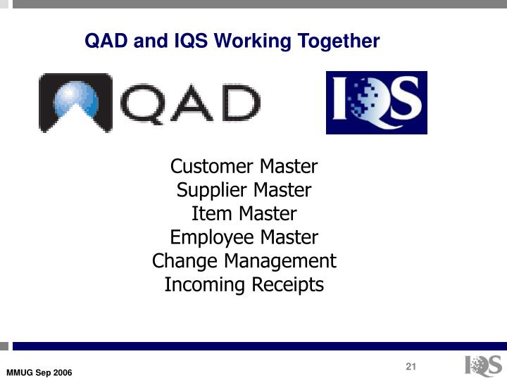 QAD and IQS Working Together