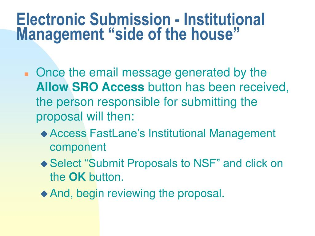 "Electronic Submission - Institutional Management ""side of the house"""