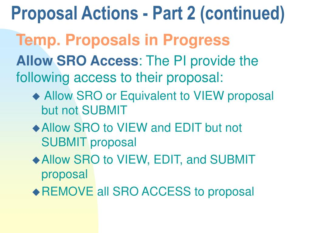 Proposal Actions - Part 2 (continued)