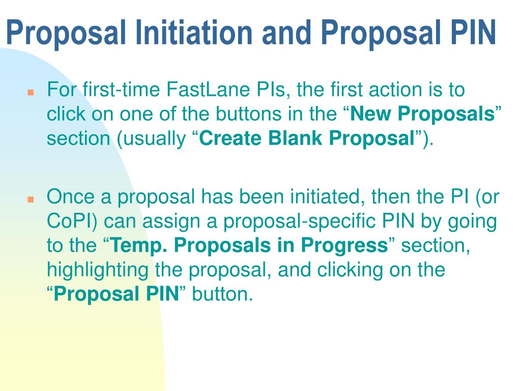 Proposal Initiation and Proposal PIN