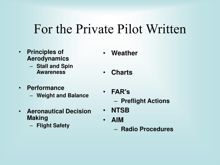 For the Private Pilot Written