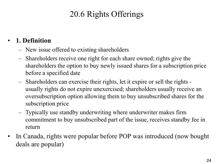 20.6 Rights Offerings