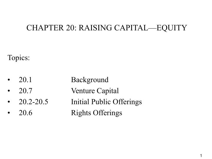 Chapter 20 raising capital equity