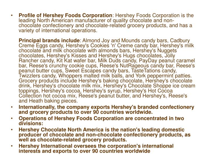 """the business analysis of hershey foods corporation Hershey foods corporation: hershey's food corporation: environment"""" with r/3 4 and is using sap's business analysis tools to measure the impact of sales."""
