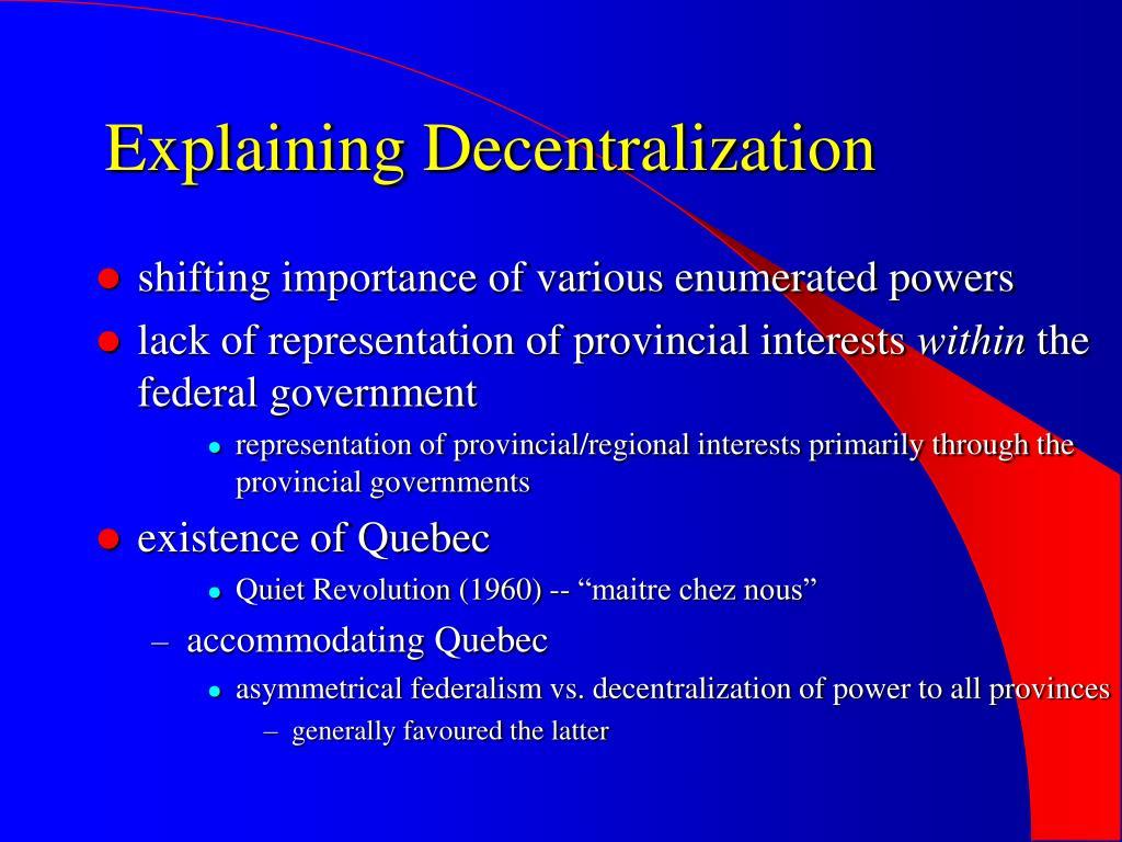 Explaining Decentralization