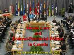 health care and federal provincial politics in canada