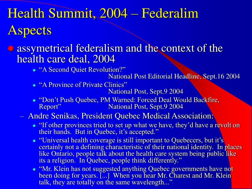 Health Summit, 2004 – Federalim Aspects