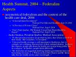 health summit 2004 federalim aspects
