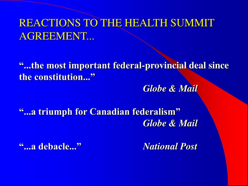 REACTIONS TO THE HEALTH SUMMIT AGREEMENT...