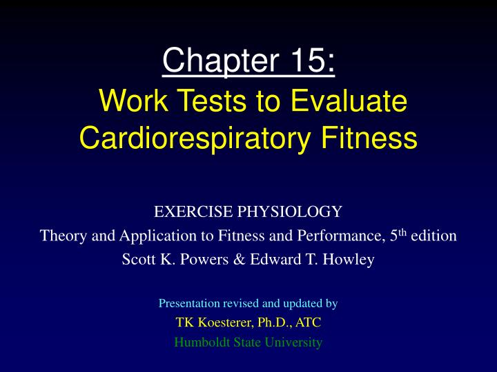 chapter 15 work tests to evaluate cardiorespiratory fitness n.